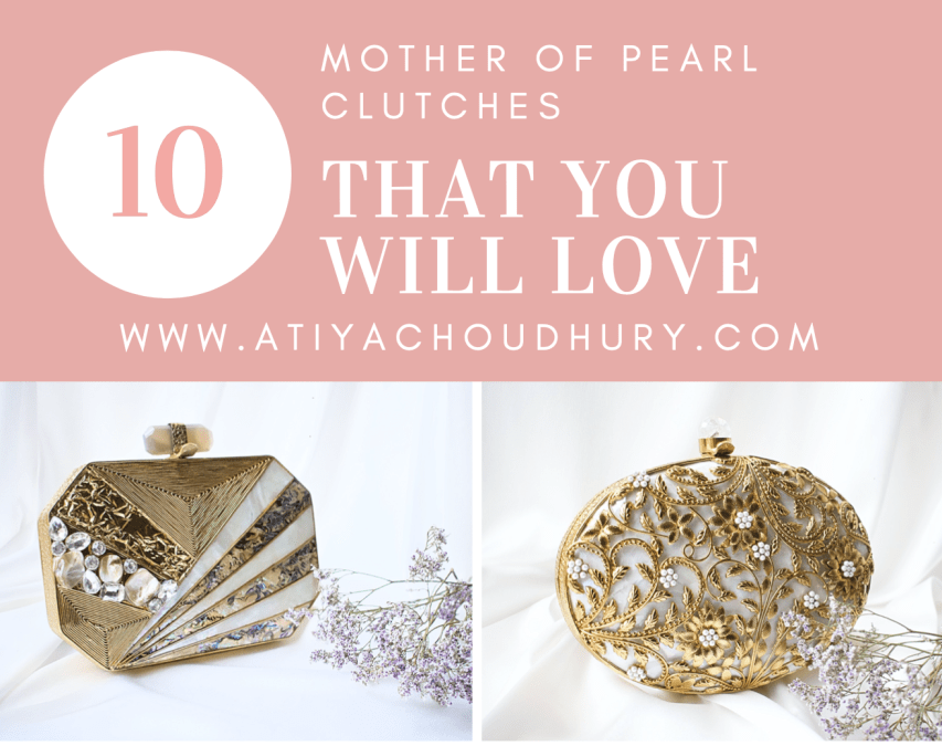 10 Mother of Pearl Clutches that you will LOVE!